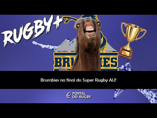 Brumbies na final do Super Rugby AU!
