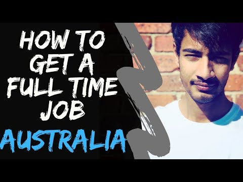 How To Get A FULL TIME JOB | How To Get A Job In AUSTRALIA | Internash