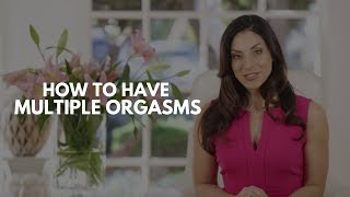 How To Have Multiple Orgasms | Psalm Isadora