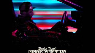 Rockie Fresh - The Lights