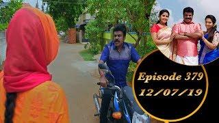 Kalyana Veedu | Tamil Serial | Episode 379 | 12/07/19 |Sun Tv |Thiru Tv