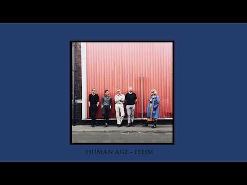 Human Age - FEHM - We Sound Strange