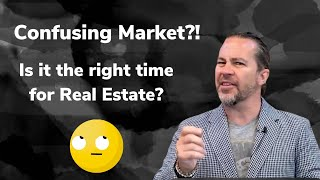 Confused About the Market? Is the Time Right to Buy? Sell?