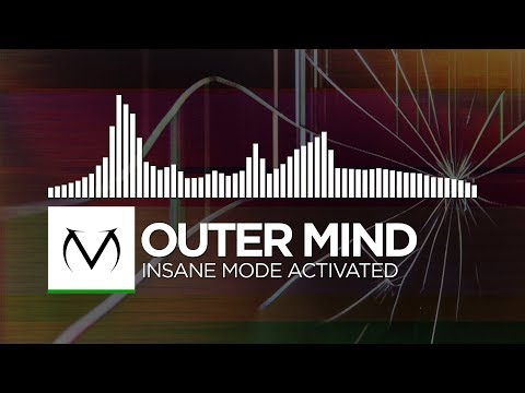 [Hardstyle] - Outer Mind - Insane Mode Activated