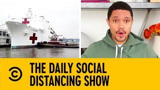 U.S. Navy Sends Hospital Ship To New York   The Daily Show With Trevor Noah