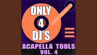 Come Baby Come (Acapella DJ Tool)