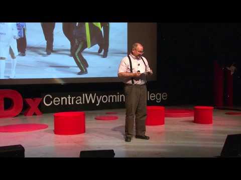 Putting ideas into action   Paul Skog   TEDxCentralWyomingCollege