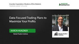 Data-Focused Trading Plans to Maximize Your Profits | Aaron Hunziker