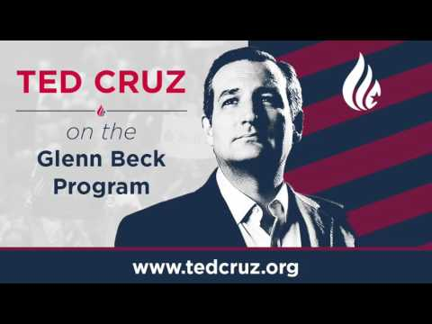 Ted Cruz on the Glenn Beck Program   July 8, 2016