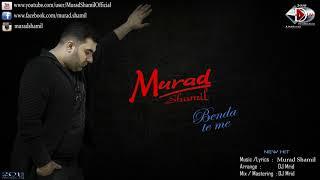Murad Shamil Dj Mrid Benda te me NEW 2018.mp3