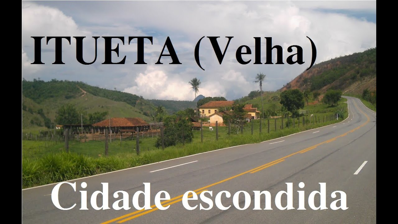 Itueta Minas Gerais fonte: i.ytimg.com