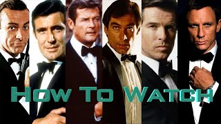 How To Watch The 007/Bond Films In Chronological Order