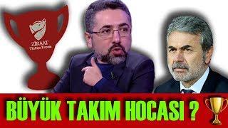 Serdar Ali Çelikler - Aykut Kocaman Büyük Takım Hocası mıdır? İsimVerme! Süpermen