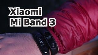 Обзор Xiaomi Mi Band 3 и сравнение с Xiaomi Mi Band 2