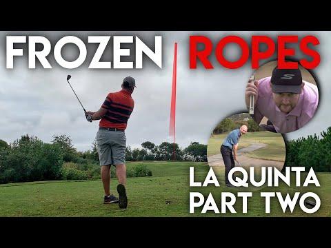 Frozen Ropes!! La Quinta Course Vlog - Peter Finch vs Matt Fryer vs The Average Golfer - Part Two