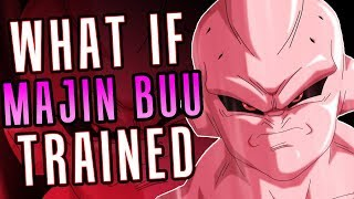 What If BUU Trained for 4 Months?