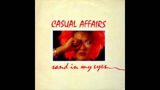 Casual Affairs - Sand In My Eyes
