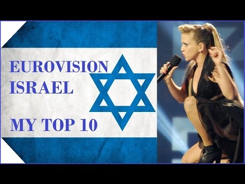 Israel in Eurovision - My Top 10 [2000 - 2016]