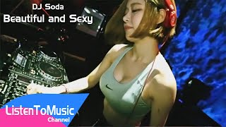 dj soda beautiful and sexy