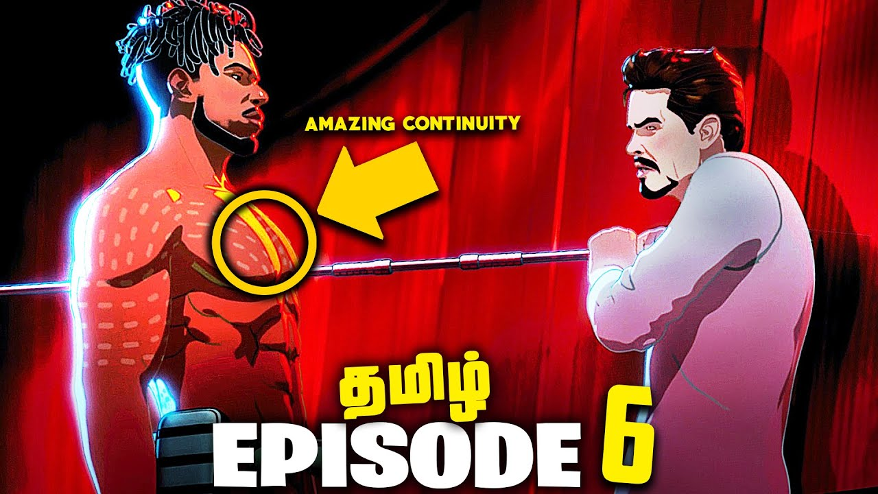 Marvel What If...? Episode 6  - Tamil Breakdown (தமிழ்)
