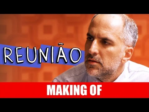 Making Of – Reunião