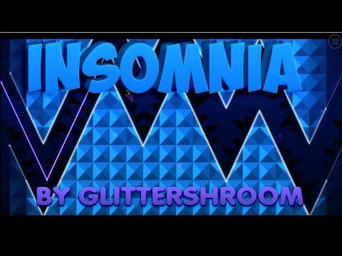 """Geometry Dash"" Insomnia (Glittershroom) (Demon)"