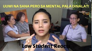 LAW STUDENT REACTS TO DAUGHTER IN LAW TURNED MENTAL PATIENT BY HER IN LAWS ON TULFO