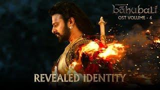Baahubali OST - Volume 06 - Revealed Identity   MM Keeravaani