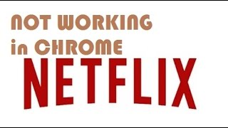 How to fix netflix not working on chrome error M7083-2107 (Two methods )