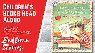 ROSES ARE PINK YOUR FEET REALLY STINK Book Read Aloud | Valentine's Day Books for Kids