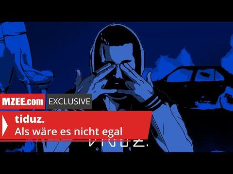 tiduz. – Als wäre es nicht egal (MZEE.com Exclusive Audio)