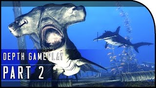 "Depth Gameplay Part 2 - ""THESE SHARKS ARE KILLERS!"" (Depth Diver Gameplay)"