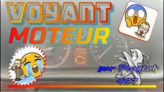 Voyant moteur sur la Peugeot 407/Citroën C5 2.0 HDI
