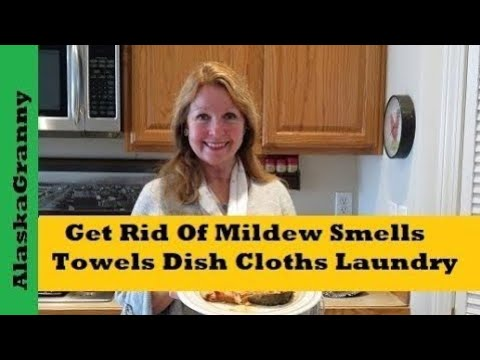 How To Get Rid Of Mildew Smells In Towels And Dish Cloths