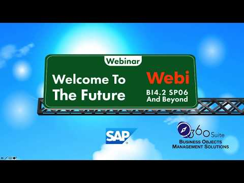 The Future Of SAP BusinessObjects Webi - BI4 2 SP06 And Beyond