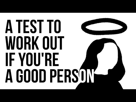 A Test to Work Out if You're a Good Person