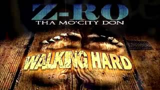 Z-Ro - Walking Hard (New Single 2014)