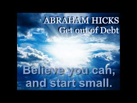 Abraham Hicks - Get out of Debt in 1 year!  Debt Elimination Program