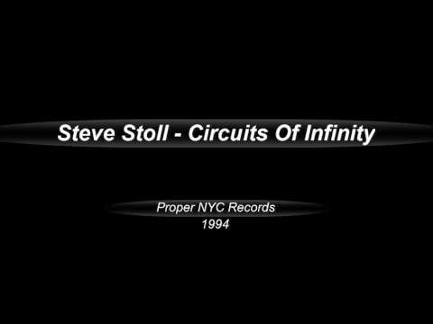 Steve Stoll  -  Circuits Of Infinity  (1994)