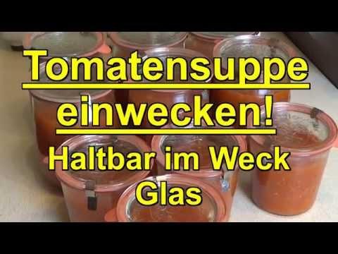 tomatensuppe-einwecken!-haltbar-im-weck-glas-!