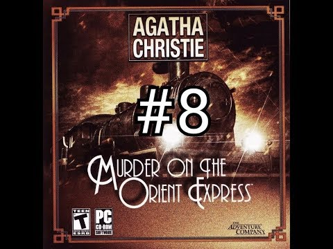 Прохождение Agatha Christie: Murder on the Orient Express #8