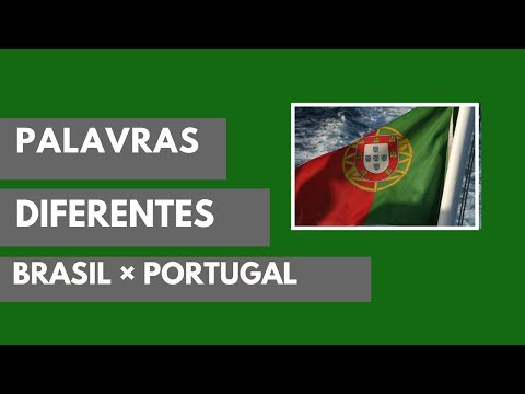 PALAVRAS DIFERENTES - BRASIL//PORTUGAL