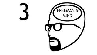 Freeman's Mind: Episode 3