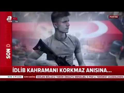 A Haber'in Hazırladığı; İdlib Kahramanı Şehidimiz Turgut Burkay KORKMAZ'ın Anısına
