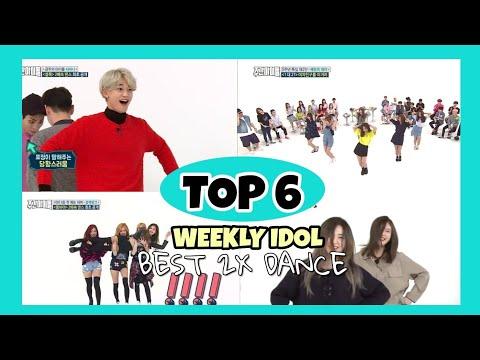 My Favorite Top 6 2x Speed Dance in Weekly Idol (GFRIEND,BLACKPINK,SHINEE,RED VELVET,GOT7) | Kpop