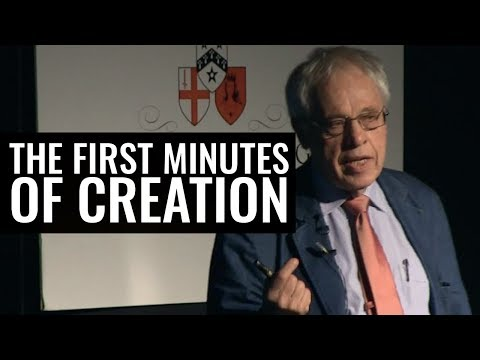 The First Three Minutes of Creation - Professor Joseph Silk