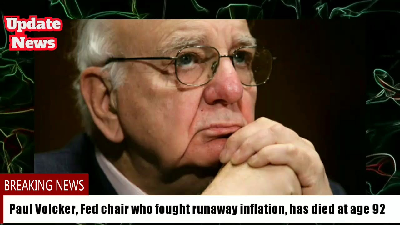 Paul Volcker, former Fed chairman who fought inflation, dies at 92 ...
