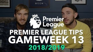Premier League Tips - Gameweek 13 - 2018/2019
