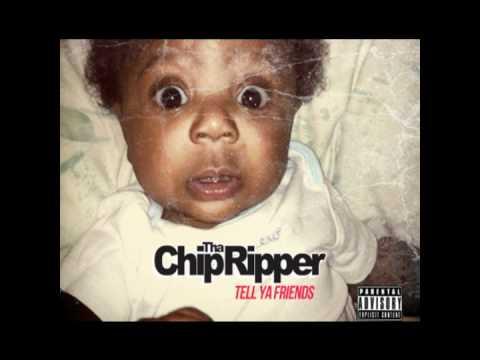Chip Tha Ripper - Cut It Out