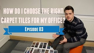 How Do I Choose The Right Carpet Tiles For My Office? - Nexus Nugget Episode 03